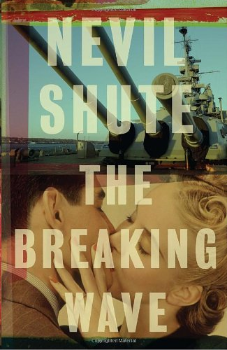 The Breaking Wave by Nevil Shute