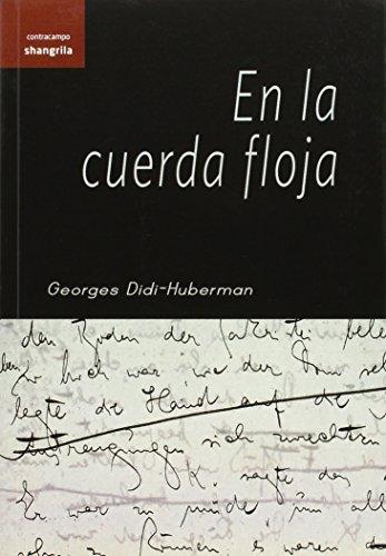 Descargar Libro En La Cuerda Floja Georges Didi-huberman
