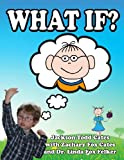 What If?, Linda Felker and Jackson Todd Cates, 1938101510