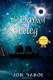 The Days of Peleg, Jon Saboe, 1598008099