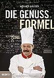 Die Genussformel: Kulinarische Physik