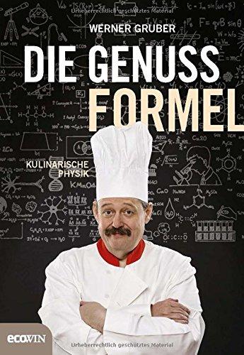 Die Genussformel  Kulinarische Physik
