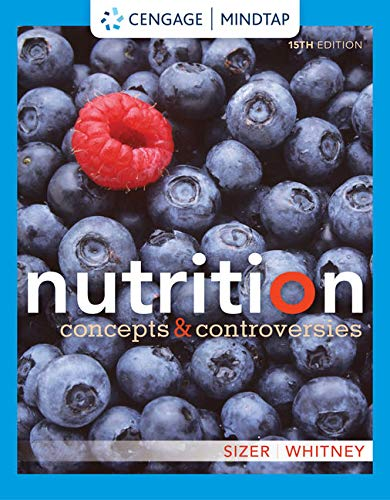 MindTap for Sizer/Whitney's Nutrition: Concepts and Controversies, 15th Edition [Online Code] by Cengage Learning
