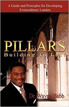 Pillars: Building to Last