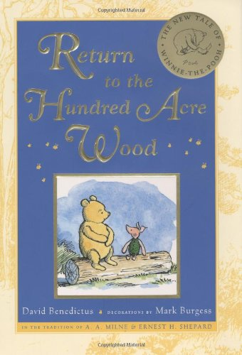 Return to the Hundred Acre Wood - 100 Return