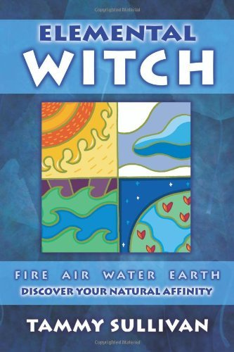 Elemental witch fire air water earth discover your natural elemental witch fire air water earth discover your natural affinity fandeluxe Images