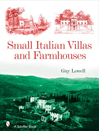 Small Italian Villas and Farmhouses by Brand: Schiffer Publishing
