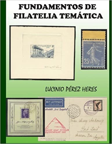 Fundamentos de Filatelia Tematica (Spanish Edition): Lucinio ...