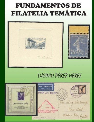 Fundamentos de Filatelia Tematica Tapa blanda – 8 sep 2016 Lucinio Perez Heres 1537576127