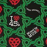 I Love 45s: Open Sesame by DJ Muro (2011-07-12)