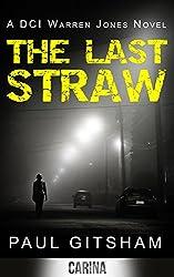 The Last Straw (A DCI Warren Jones Novel - Book 1)