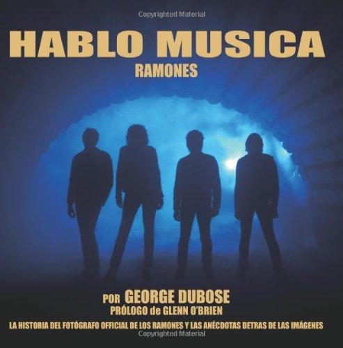Descargar Libro Hablo Musica - Ramones Mr. George S.w. Dubose