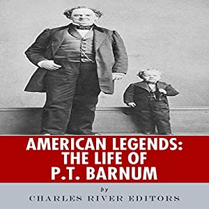 American Legends: The Life of P.T. Barnum Audiobook