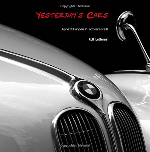 Yesterday's Cars: Paperback Edition (German Edition) ebook
