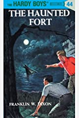 Hardy Boys 44: The Haunted Fort (The Hardy Boys) Kindle Edition