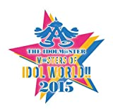 アイドルマスター THE IDOLM@STER M@STERS OF IDOL WORLD!! 2015 Live Day1 Blu-ray
