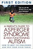 A Parent's Guide to Asperger Syndrome and High-Functioning Autism, James McPartland and Geraldine Dawson, 1572307676