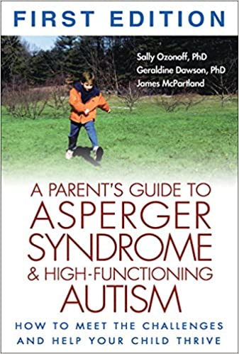 A Parent's Guide to Asperger Syndrome and High-Functioning
