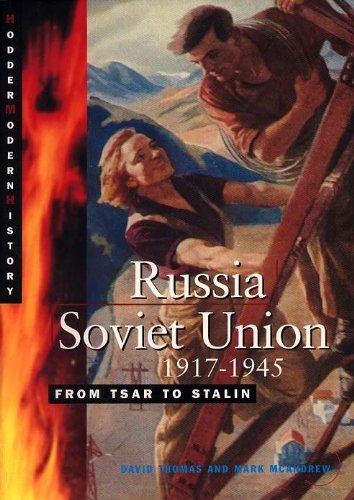 Russia Soviet Union 1917.1945: From Tsar to Stalin (Cambridge Senior History)