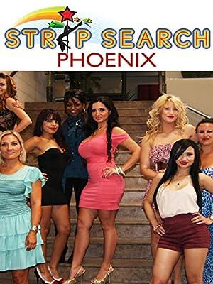 Strip Search: Phoenix