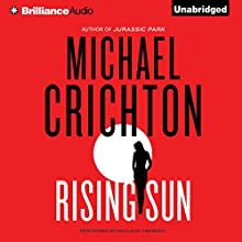 Rising Sun: A Novel Audiobook by Michael Crichton Narrated by MacLeod Andrews