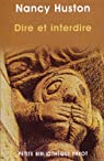 Dire et interdire : Eléments de jurologie par Huston