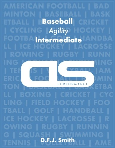 DS Performance - Strength & Conditioning Training Program for Baseball, Agility, Intermediate
