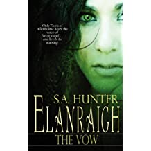 Elanraigh: The Vow by S. a. Hunter (2012-02-07)