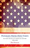 Passages from Our Times: An Essay-drama of American History