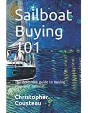 Sailboat Buying 101: The definitive guide to buying your first sailboat
