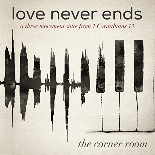(Love Never Ends)