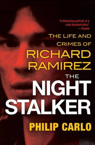 Free The Night Stalker: The Life and Crimes of Richard Ramirez