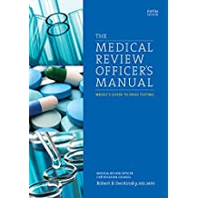 The Medical Review Officer's Manual: Mrocc's Guide to Drug Testin