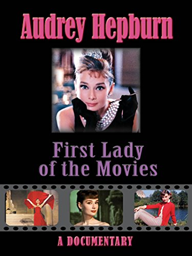 t Lady of the movies (Actress Audrey Hepburn)