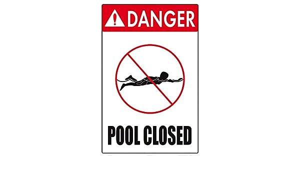 Cartel Cerrado con Texto en inglés Danger Pool (30,48 x 45 ...