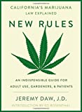 New Rules: California's Marijuana Laws Explained
