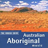 Rough Guide:  Australian Aboriginal Music