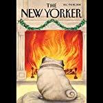 The New Yorker, December 19th and 26th 2016: Part 1 (Raffi Khatchadourian, Malcolm Gladwell, Margaret Talbot) | Raffi Khatchadourian,Malcolm Gladwell,Margaret Talbot