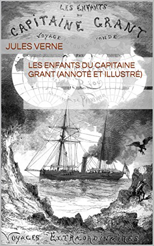 les-enfants-du-capitaine-grant-annote-et-illustre-french-edition