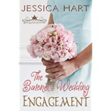 The Baronet's Wedding Engagement (Royal Wedding Invitations Book 2)