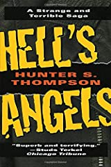 Hell's Angels: A Strange and Terrible Saga Paperback