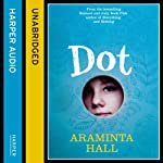 Dot | Araminta Hall
