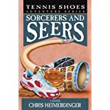 Tennis Shoe Adventure Series: Sorcerers and Seers