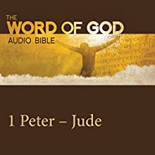 The Word of God: 1 & 2 Peter, 1 & 2 & 3 John, Jude Audiobook by  Revised Standard Version Narrated by Stacy Keach, John Rhys Davies