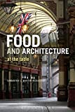 : Food and Architecture: At The Table
