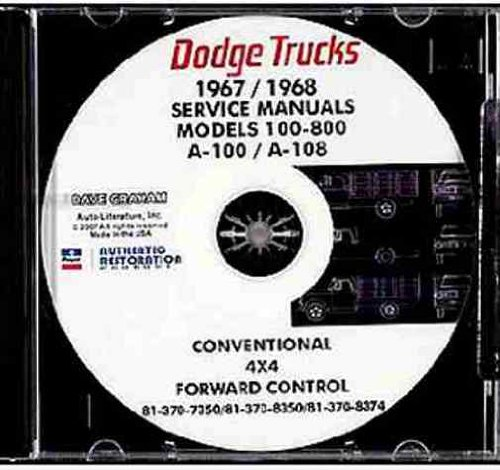 Download STEP-BY-STEP 1967 1968 DODGE TRUCK & PICKUP REPAIR SHOP & SERVICE MANUAL CD For A100, A108, D100, D200, D300, D400, D500, D600, D700, D800, W100, W200, W300,W400,W500, Low Cab Forward, Tilt & Crew Cab, Conventional, Power Wagon, Bus pdf