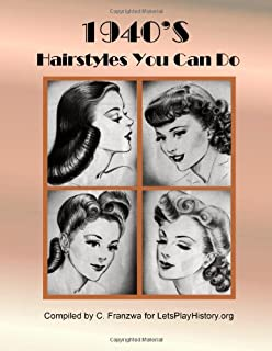 1940s Hairstyles (Vintage Living): Daniela Turudich: 9781930064003 ...