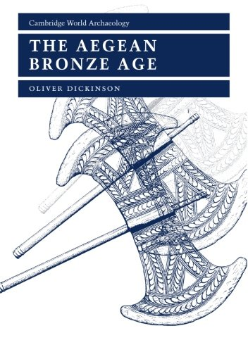 - The Aegean Bronze Age (Cambridge World Archaeology)