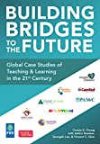 Building Bridges to the Future