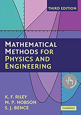Mathematical Methods for Physics and Engineering: A Comprehensive
